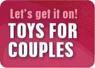 Let's Get It On! Toys for Couples